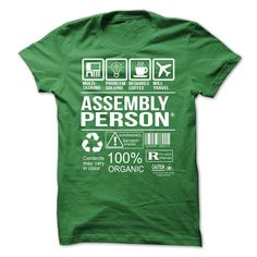Awesome Tee For Assembly Person T-Shirts, Hoodies. BUY IT NOW ==► https://www.sunfrog.com/No-Category/Awesome-Tee-For-Assembly-Person-5667-Green-Guys.html?id=41382