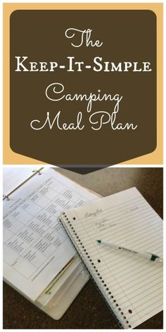 "Don't spend your camping trip always cooking! Here are great menu-planning tips to ""keep-it-simple"" on long camping trips."
