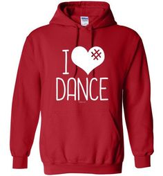 Golly Girls: I Hashtag Heart Dance Gildan Heavy Blend Hoodie only at gollygirls.com
