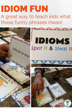 $ A fun way to teach idioms.