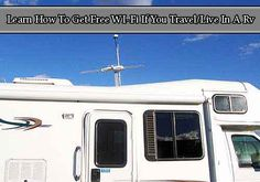 Learn How To Get Free WI-Fi If You Travel/Live In A Rv - LivingGreenAndFrugally.com