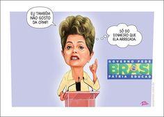 Dilma em discurso afirma que não gosta da CPMF,  mas em pensamento, simplesmente só gostaria do dinheiro que esse imposto arrecadaria.