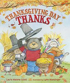 Thanksgiving Day Thanks -Lynn Munsinger Laura Malone Elliott Children's Book