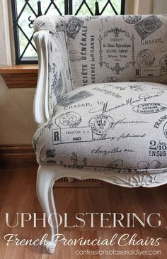 Upholstering a French Provincial Chair | Confessions of a Serial Do-it-Yourselfer