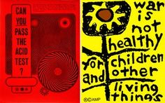 The Acid Test poster by Wes Wilson, War Is Not Healthy by Lorraine Schneider, Composite: Victoria and Albert Museum – courtesy of Steward Brand/Another Mother for Peace Protest Kunst, Protest Art, Protest Posters, Dorm Posters, Political Posters, Wall Posters, Political Art, Wes Wilson, Give Peace A Chance