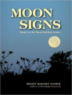 Moon Signs (Moon Mystery Series Book 1) - Kindle edition by Helen Haught Fanick. Mystery, Thriller & Suspense Kindle eBooks @ AmazonSmile.