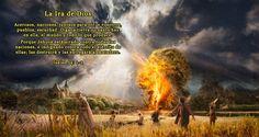 El Creador del universo tiene una controversia con las naciones hoy día. Por eso se exhorta a las naciones a escuchar el mensaje fundado en la Biblia que él ha hecho que se proclame por todo el mundo. Deberían prestar atención a lo que él dice mediante sus Testigos (Isaías 43:10-12). Pero la tendencia que se observa en los acontecimientos mundiales prueba que no lo han hecho; las naciones no han tomado en serio a Sus Testigos.