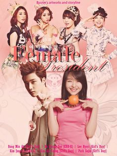 This is My Indonesian Fanfiction...: Female President '여자대통령'(Chapter 3 END)