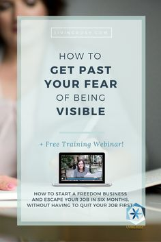 Click to read: Get past fear of being visible, online marketing tips, jumpstart your online business, successful women in business, savvy business owners