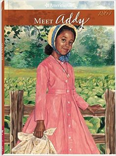 Meet Addy: An American Girl.I used to read all the American Girl books. Addy American Girl, American Girl Books, African American Girl, Girls Series, Book Girl, Illustrations, Historical Fiction, Great Books, Book 1