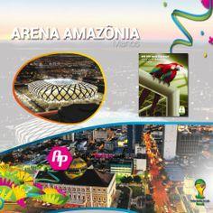 #Brasil2014 || Conoce el Arena Amazonia  + Poster + La ciudad + Los partidos que albergará  >>http://goo.gl/FjIiFw