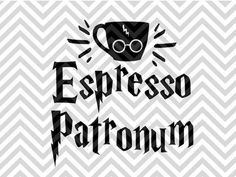 Espresso Patronum Harry Potter Wizard Coffee SVG and DXF EPS Cut File • Cricut • Silhouette PNG • Vector • Download File • Cricut • VG file - Cut File - Cricut projects - cricut ideas - cricut explore - silhouette cameo projects - Silhouette projects Silhouette