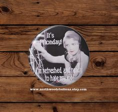 Retro 50s Wife It's Monday Kitsch Magnet Work by NorthwoodsButtons