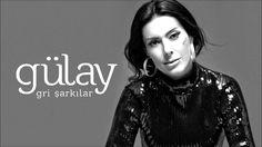 Gülay - Mucize ( Gri Şarkılar )