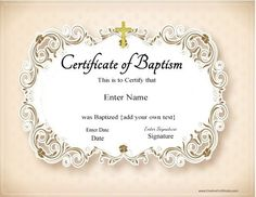 Sunday school attendance pinterest award certificates schools free printable baptism certificate templates that can be edited to suit your needs add your own text and your church logo optional yadclub Choice Image