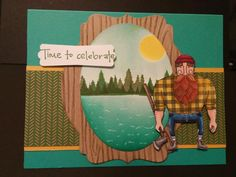Hey, Lumberjacks Need a Vacation, too! by zipperc98 - Cards and Paper Crafts at Splitcoaststampers