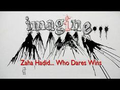 How Zaha Hadid Became Zaha Hadid – Five Important Days in her Life ! Zaha Hadid, Dares, Modern Architecture, Youtube, Archie, Girl Power, Homeschool, Life, Studio