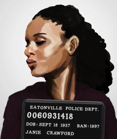 Awesome Illustrated Mugshots of Characters From Famous Banned Books: Janie Crawford from Their Eyes Were Watching God