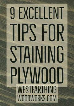 How to stain plywood so you get a nice looking and even coating. This is the easy way to make plywood look great after staining.
