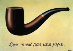 """Rene Magritte """"This is not a pipe"""" (it is a painting of a pipe). Magritte was a Surrealist who was interested in making witty, thought provoking images about art.-- FAULT IN OUR STARS REFERENCE Rene Magritte, Guy Debord, Visual Thinking, Max Ernst, Paul Gauguin, Art Moderne, The Fault In Our Stars, Banksy, Renoir"""