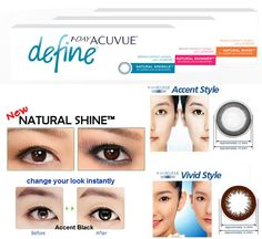 1 DAY ACUVUE DEFINE is daily disposable color lenses with LACREON provides a high standard of beauty to give you the natural radiance you seek with an illusion of bigger sparkling eyes.