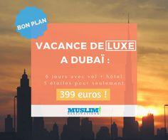1hmuslimdestinationsExclusivité Muslim Destinations : Voyage de luxe à DUBAI pendant 6 jours à 399 €uros 👍👍👍 www.muslimdestinations.com/bon-plan-vacances-de-luxe-a-dubai/