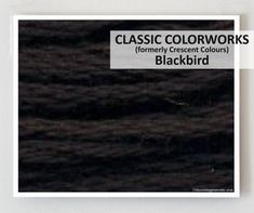 BLACKBIRD  : Classic Colorworks hand-dyed embroidery floss cross stitch thread at thecottageneedle.com         by thecottageneedle