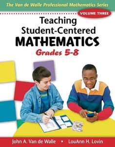 An older edition that still contains good mathematics. Teaching Student-Centered Mathematics: Grades 5-8, Vol. 3 by John Van de Walle http://www.amazon.com/dp/0205417973/ref=cm_sw_r_pi_dp_R7rYub0TNNCZV