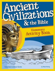 History Revealed: Ancient Civilizations & the Bible - Elementary Activity Book