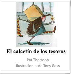 """""""El calcetín de los tesoros"""" de Pat Thompson y Tony Ross"""