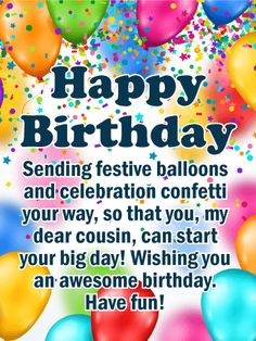 Festive Balloons Happy Birthday Card For Cousin If You Are Looking A Greeting
