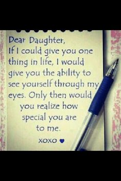 dear daughter love quotes family cute quote heart family quote family quotes letter xoxo pen I love my girls! A and Z love mom xoxo Mother Daughter Quotes, I Love My Daughter, My Beautiful Daughter, My Love, Mother Quotes, Daughter Sayings, Three Daughters, Love My Daughter Quotes, Letter To My Daughter