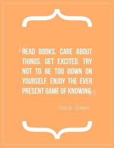 -Hank Green     (Additionally: DFTBA!)
