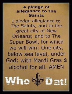 A pledge of allegiance to the Saints!
