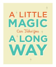 Take a look at this 'Little Magic' Wall Sign by Addie & Clover on #zulily today!