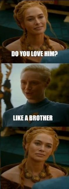 GOT meme. Cerscei & Brienne