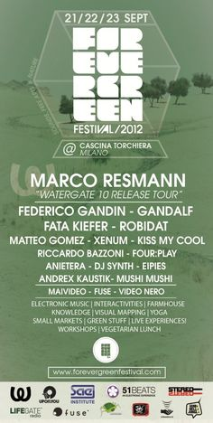 Forevergreen.fm Pres. Forevergreen Festival 2012 - Day 2 at Cascina Torchiera -
