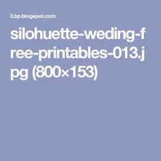 silohuette-weding-free-printables-013.jpg (800×153)