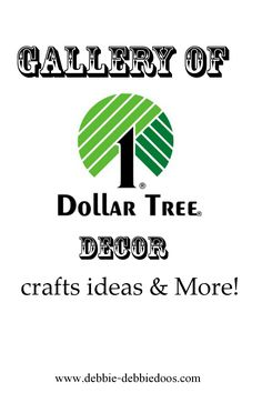 My personal gallery of All things #Dollartree decor and More! Just scroll when you get there and see what catches your eye.
