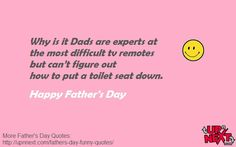 40 Funny Father's Day Quotes and Messages a from a daughter or son - Dedicate one quote to your dad and a put smile on his face. Funny Father Daughter Quotes, Funny Fathers Day Quotes, Father Quotes, Dad Quotes, Funny Dating Quotes, Happy Fathers Day, Fathersday Quotes, Good Daddy, Message Quotes