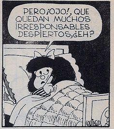 Irresponsables despiertos. #demayorquieroserMafalda