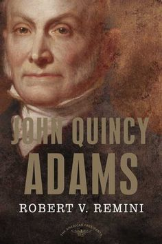 A vivid portrait of a man whose pre- and post-presidential careers overshadowed his presidency. Chosen by the House of Representatives after an inconclusive election against Andrew Jackson, John Quinc