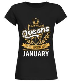 # Queens are born in January, month of birth shirt birthday gift .  HOW TO ORDER:1. Select the style and color you want: 2. Click Reserve it now3. Select size and quantity4. Enter shipping and billing information5. Done! Simple as that!TIPS: Buy 2 or more to save shipping cost!This is printable if you purchase only one piece. so dont worry, you will get yours.Guaranteed safe and secure checkout via:Paypal | VISA | MASTERCARD
