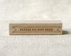 Rubber Stamp  Please Do Not Bend by witandwhistle on Etsy, $18.75