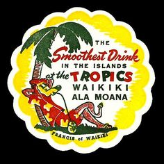 Like the Smoothest Drink lettering Vintage Tiki, Vintage Hawaiian, Vintage Labels, Vintage Ads, Vintage Packaging, Bar Coasters, Custom Coasters, Tiki Lounge, Tiki Party