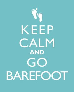 Wall Decor 8x10 Print  Keep Calm And Go Barefoot by cjprints, $13.99
