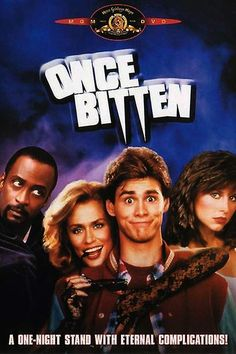 Once Bitten... This movie is amazing