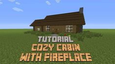 minecraft cozy cabin build fireplace forest tutorial cottage