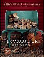 The Permaculture Handbook: Garden Farming for Town and Country  Publication date: January 17, 2012