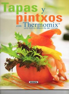 tapas y pintxos themomix revista thermomix Tapas Recipes, Great Recipes, Dessert Recipes, Cooking Recipes, Favorite Recipes, Magazine Thermomix, Canapes, Tostadas, Raw Vegan